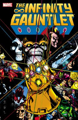 Infinity Gauntlet By Starlin, Jim/ Perez, George (ILT)/ Lim, Ron (ILT)